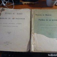 Libros antiguos: HISTORIA DE MADRID Y DE LOS PUEBLOS DE SU PROVINCIA, JUAN ORTEGA RUBIO, MADRID 1921, 2 TOMOS. Lote 131787686