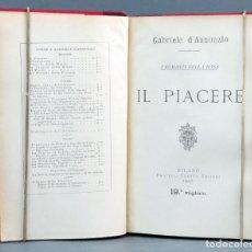 Libri antichi: IL PIACERE GABRIELE D ' ANNUNZIO FRATELLI EDITORI 1905 EX LIBRIS FAMILIA WEYLER Y LÓPEZ DE PUGA. Lote 220314541