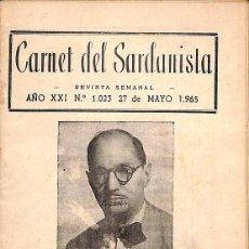 Libros antiguos: CARNET DEL SARDANISTA - 27 DE MAYO 1965 -----REF-5ELLCAR. Lote 131948362