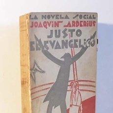 Libros antiguos: JUSTO EL EVANGÉLICO. (NOVELA DE SARCASMO SOCIAL Y CRISTIANO) 1ª ED, 1929. JOAQUÍN ARDERÍUS. Lote 131982094