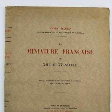 Libros antiguos: PR-2134. LA MINIATURE FRANCAISE .POR HENRY MARTIN.ED G.VAN OEST & CIE .AÑO 1923.. Lote 131996970