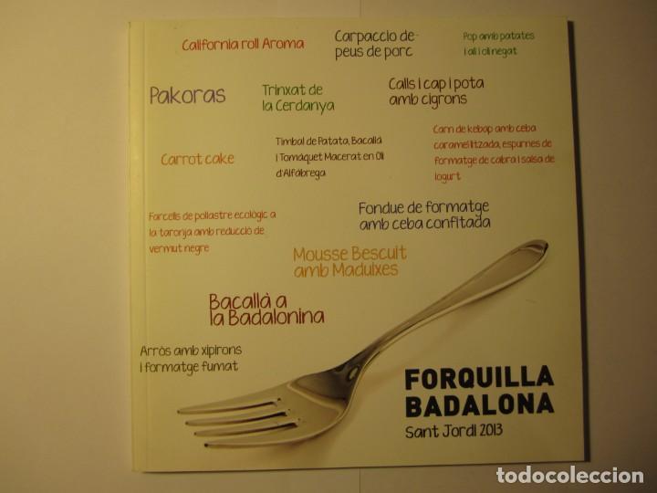 LIBRO FORQUILLA BADALONA SANT JORDI 2013 (Libros Antiguos, Raros y Curiosos - Cocina y Gastronomía)