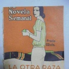 Libros antiguos: LA NOVELA SEMANAL POR RAMÓN GÓMEZ DE LA SERNA. LA OTRA RAZA. AÑO III 1923. Nº 123. MADRID. Lote 132059846