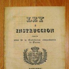 Libros antiguos: LEY E INSTRUCCIÓN PARA EL COBRO DE LA CONTRIBUCIÓN ESXTRAORDINARIA DE GUERRA / INTENDENCIA DE RENTAS. Lote 132071634