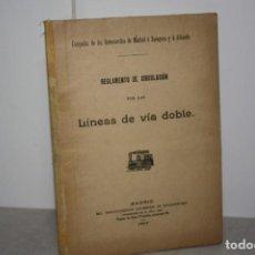 Libros antiguos: ANTIGUO REGLAMENTO FERROVIARIO DE VÍAS DOBLES. 1905. Lote 132109162