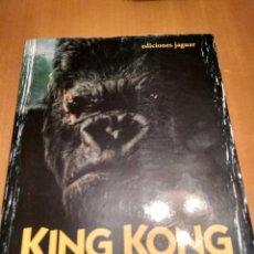 Libros antiguos: KING KONG EL REY DEL CINE. Lote 132114682