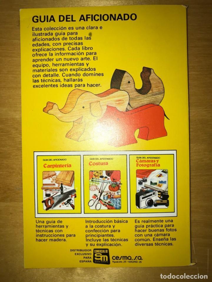 Libros antiguos: GUÍA DEL AFICIONADO CARPINTERÍA ED PLESA / SM, 1979 - Foto 2 - 132121310