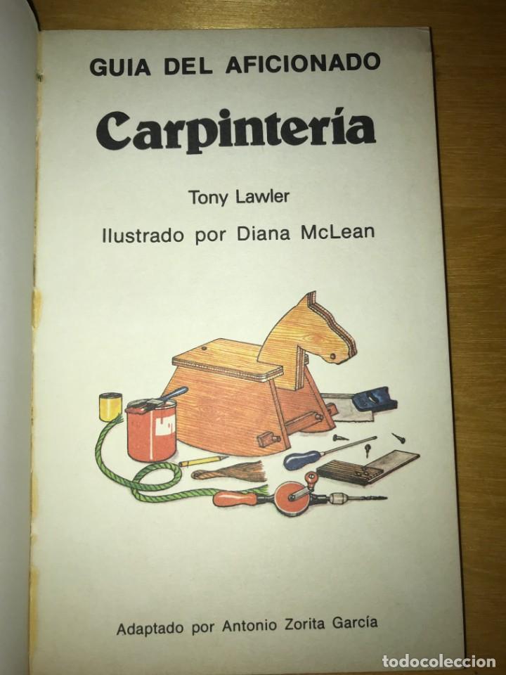 Libros antiguos: GUÍA DEL AFICIONADO CARPINTERÍA ED PLESA / SM, 1979 - Foto 3 - 132121310