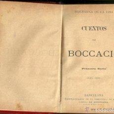 Libros antiguos: CUENTOS DE BOCACCIO - PRIMERA SÉRIE, 4ª EDICIÓN - LIBRERIA LA ANTICUARIA. BARCELONA - FINALES S. XIX. Lote 134833798