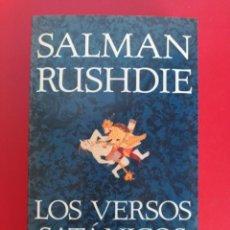 Libros antiguos: LOS VERSOS SATÁNICOS DE SALMAN RUSHDIE. Lote 132145098