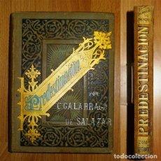 Libros antiguos: GALARRAGA DE SALAZAR, CONCEPCIÓN. PREDESTINACIÓN : NOVELA DE COSTUMBRES CUBANAS. T. SEGUNDO. Lote 132257842