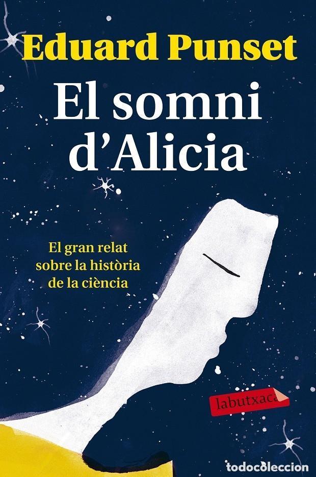 EL SOMNI D'ALICIA - EDUARDO PUNSET CASAL ---REF-5ELLCAR (Libros Antiguos, Raros y Curiosos - Ciencias, Manuales y Oficios - Otros)