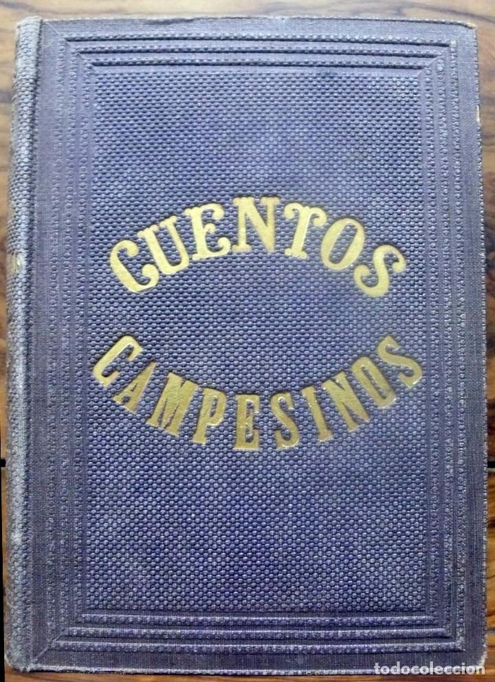 CUENTOS CAMPESINOS. - DE TRUEBA, D. ANTONIO.- MADRID, 1862. (Libros antiguos (hasta 1936), raros y curiosos - Literatura - Narrativa - Otros)
