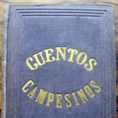 Libros antiguos: CUENTOS CAMPESINOS. - DE TRUEBA, D. ANTONIO.- MADRID, 1862.. Lote 123180596