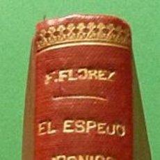 Libros antiguos: EL ESPEJO IRÓNICO - WENCESLAO FERNÁNDEZ FLOREZ - CIAP/RENACIMIENTO - AÑOS 20. Lote 132348694
