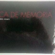 Libros antiguos: FABRICA DE LA MEMORIA. EL LEGADO DE UN PUEBLO. 1998. Lote 132398354