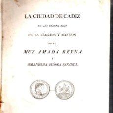 Libros antiguos: CADIZ. 1816. LLEGADA A CADIZ DE DOÑA MARIA ISABEL FRANCISCA Y DOÑA MARIA FRANCISCA DE ASIS. LEER.. Lote 132451218