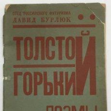Libros antiguos: TOLSTOI I GORKY. POEMY. [TOLSTOI Y GORKY. POESÍAS.] - BURLIUK, DAVID D. NEW YORK, 1929.. Lote 114798063