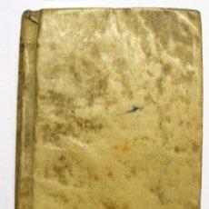 Libros antiguos: ARTE DE HACER LAS INDIANAS DE INGLATERRA; LOS COLORES FIRMES PARA ELLAS; LAS AGUADAS Ó COLORES.... Lote 123181020