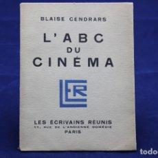 Libros antiguos: BLAISE CENDRARS. L´ABC DU CINÉMA. 1926. Lote 132547426
