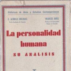 Libros antiguos: LA PERSONALIDAD HUMANA - F. ACHILLE & M. BOLL - M. AGUILAR, EDITOR 1935 / MADRID. Lote 132548158