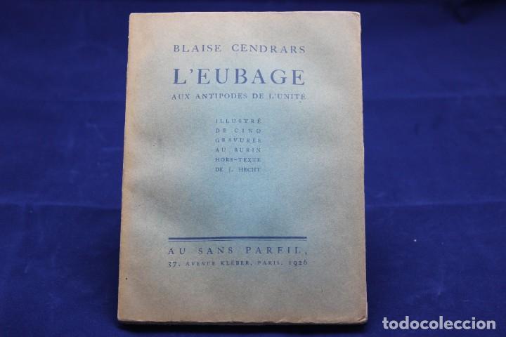 Libros antiguos: BLAISE CENDRARS. L´EUBAGE AUX ANTIPODES DE L´UNITÉ. 1926 - Foto 4 - 132548162