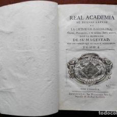 Libros antiguos: REAL ACADEMIA DE BUENAS LETRAS DE LA CIUDAD DE BARCELONA - 1756. Lote 132555266