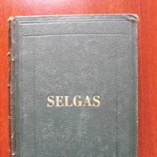 Libros antiguos: LIBRO MÁS HOJAS SUELTAS- VIAJES LIGEROS ALREDEDOR DE VARIOS ASUNTOS- JOSÉ SELGAS Y CARRASCO 1863. Lote 132559710