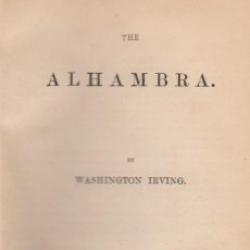 Libros antiguos: WASHINGTON IRVING. THE ALHAMBRA. NEW EDITION WITH AN HISTORICAL APPENDIX. LONDON, 1853. . Lote 132574906