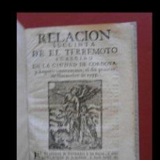 Libros antiguos: RELACION SUCCINTA DE EL TERREMOTO ACAECIDO EN LA CIUDAD DE CORDOVA, Y LUGARES CIRCUNVECINOS, EL DIA. Lote 132577178