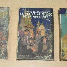 Libros antiguos: LA VUELTA AL MUNDO DE UN NOVELISTA - BLASCO IBÁÑEZ - AÑOS 1924, 1924 Y 1925. Lote 132597842