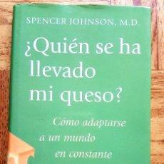 Libros antiguos: QUIEN SE HA LLEVADO MI QUESO. SPENCER JOHNSON. Lote 132608890