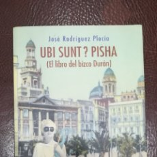 Alte Bücher - UBI SUNT ? PSHA (EL LIBRO DEL BIZCO DURAN . JOSE RODRIGUEZ PLOCIA CADIZ - 132636606
