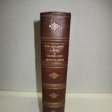 Libros antiguos: LIBRE DE ALGUNES COSES ASANYALADES SUCCEHIDES EN BARCELONA Y...COMES, PERE JOAN. 1878.. Lote 123177231