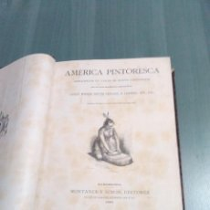 Libros antiguos: AMÉRICA PINTORESCA. CARLOS WIENER, DR JULIO CRÉVAUX, M.DESIRÉ CHARNAY. 1884 SIGLO XIX. Lote 132661850