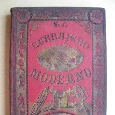 Libros antiguos: EL CERRAJERO MODERNO. JOSE ABEILHE.. Lote 132663818