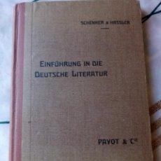 Libros antiguos: EINFÜHRUNG IN DIE DEUTSCHE LITERATUR SCHENKER & HASSLER PAYOT & CIE 1917. Lote 132694290