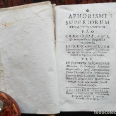 Libros antiguos: APHORISMI SUPERIORUM ETIAM ET INFERIORUM PRO CONCORDIA - JUANETIN NIÑO – MADRID - 1773. Lote 132710242