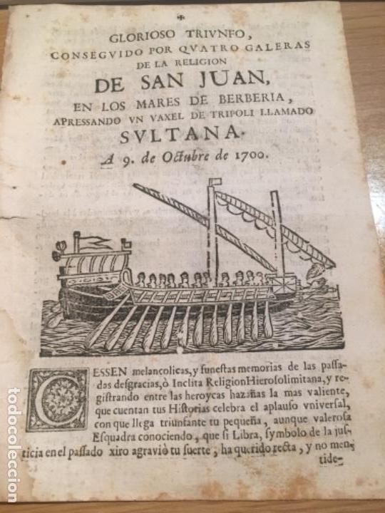 GLORIOSO TRIUNFO CONSEGUIDO POR CUATRO GALERAS DE LA RELIGIÓN DE SAN JUAN EN LOS MARES BERBERIA 1700 (Libros Antiguos, Raros y Curiosos - Bellas artes, ocio y coleccionismo - Otros)