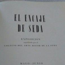 Libros antiguos: EL ENCAJE DE SEDA. Lote 132532966