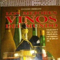 Libros antiguos: LIBRO LOS MEJORES VINOS DEL MUNDO. Lote 132762534