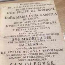 Libros antiguos: RELACIÓN ARRIBÓ A BARCELONA FELIPE DE BORBÓN MARÍA LUISA DE SABOYA REYES REALES BODAS BARCELONA 1701. Lote 132781718