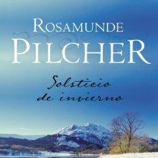 Libros antiguos: SOLSTICIO DE INVIERNO -- ROSAMUNDE PILCHER ---REF-5ELLCAR. Lote 132799614