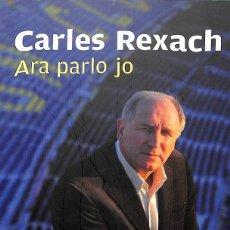 Libros antiguos: ARA PARLO JO - CARLES REXACH ---REF-5ELLCAR. Lote 132799642