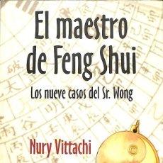 Libros antiguos: EL MAESTRO DE FENG SHUI. LOS NUEVE CASOS DEL SEÑOR WONG -REF-5ELLCAR. Lote 132799706