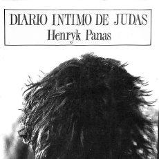 Libros antiguos: DIARIO ÍNTIMO DE JUDAS -- HENRYK PANAS --REF-5ELLCAR. Lote 132799762