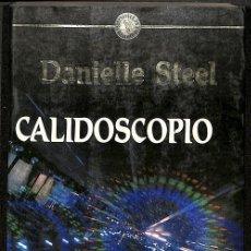 Libros antiguos: CALIDOSCOPIO -- DANIELLE STEEL --REF-5ELLCAR . Lote 132799926
