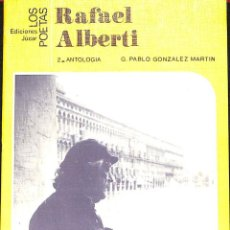 Libros antiguos: RAFAEL ALBERTI -- ANTOLOGÍA DE POEMAS ---REF-5ELLCAR. Lote 132799974