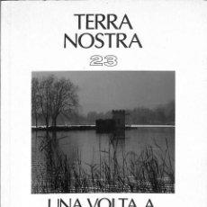 Libros antiguos: TERRA NOSTRA 23. UNA VOLTA A L´ESTANY DE BANYOLES --REF-5ELLCAR. Lote 132801754
