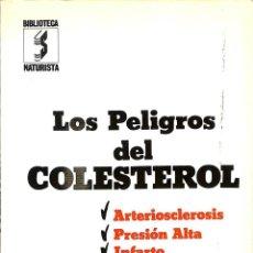 Libros antiguos: LOS PELIGOS DEL COLESTEROL -- JORGE SINTES PROS -REF-5ELLCAR. Lote 132801794